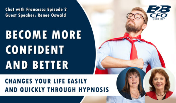 Changes Your Life Easily and Quickly Through Hypnosis | Chat With Francesca Ep. 2